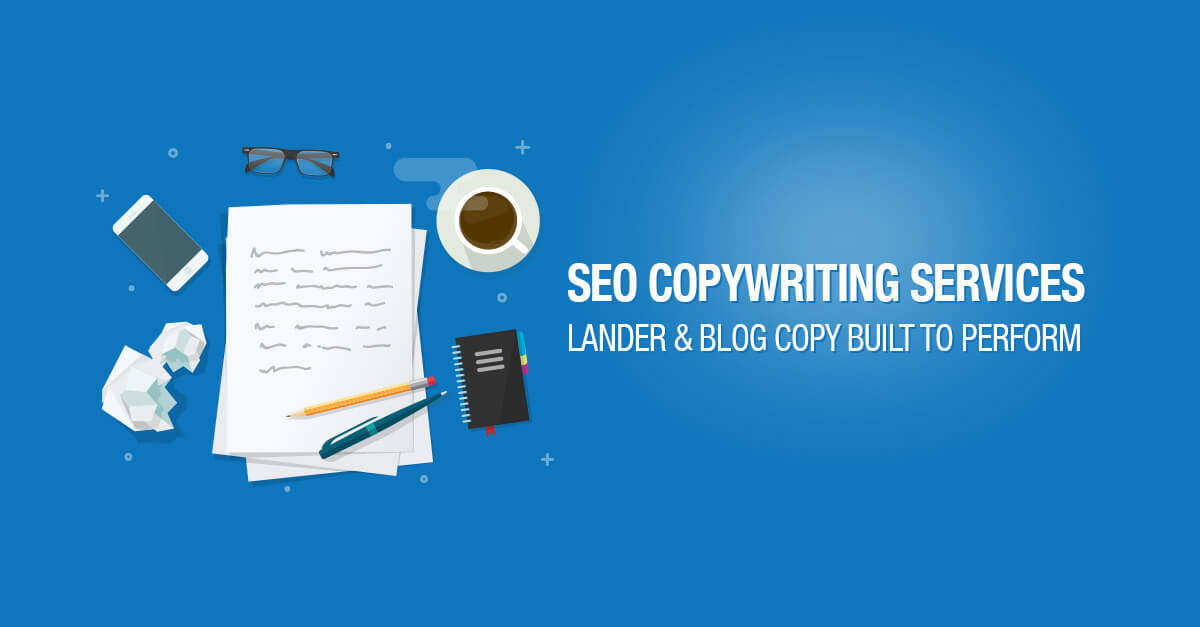SEO Copywriting Services - High-Quality Blog Posts & Landing Pages