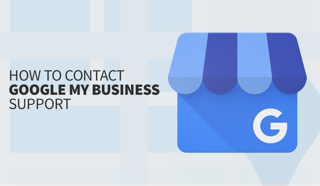 How To Contact Google My Business Support Online & By Phone