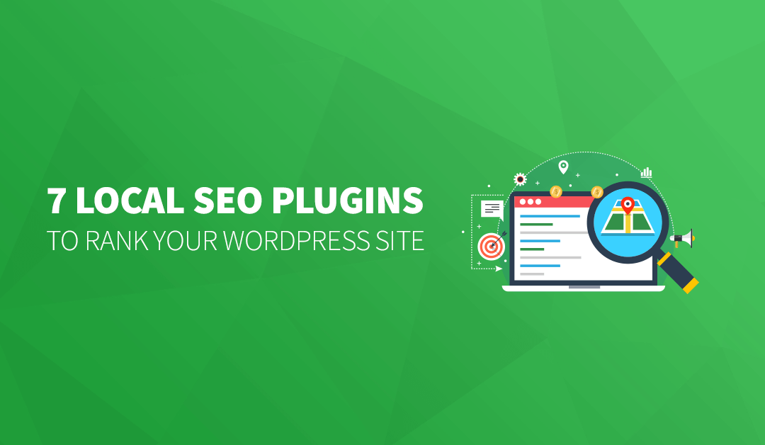 7 Local SEO Plugins to Rank Your WordPress Site